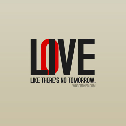 Live and Love Ready For Print Typography Poster