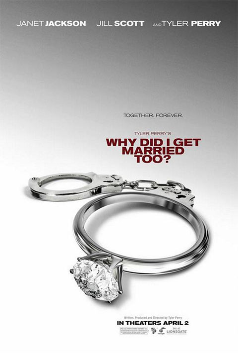 Why Did I Get Married Too - 50+ Best Movie Posters of 2010 and 2011 - Movies Poster Showcase
