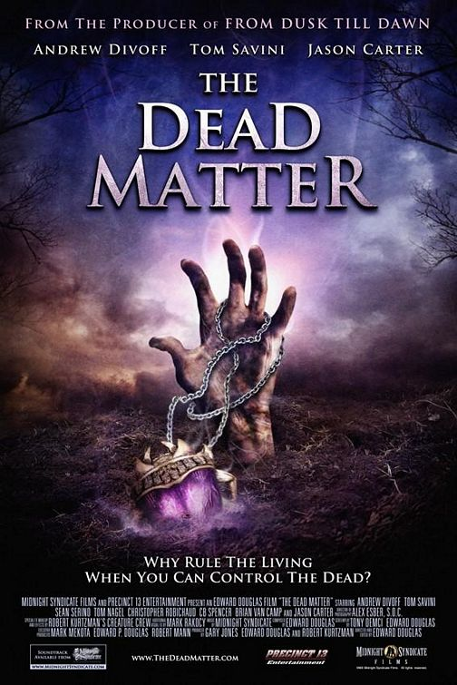 The Dead Matter - 50+ Best Movie Posters of 2010 and 2011 - Movies Poster Showcase