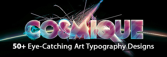 Digital Art Typography: 50+ Eye-Catching Art Typography Designs