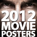 Post Thumbnail of Movie Posters: 40+ Hi-Res 2012 Movie Posters