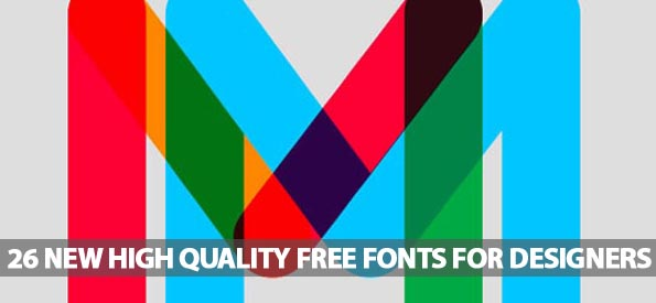 26 New High Quality Free Fonts For Designers