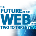 The Future Of the Web in Next Two to Three Years