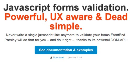 Parsley: Powerful, UX aware JavaScript Form Validations