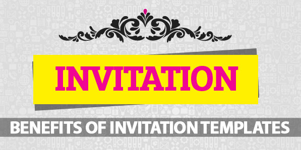 Benefits Of Free Invitation Templates Available Online