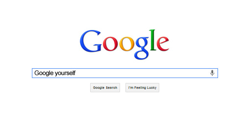 Google Yourself Regularly