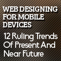 Post thumbnail of Web Designing For Mobile Devices: 12 Ruling Trends Of Present And Near Future