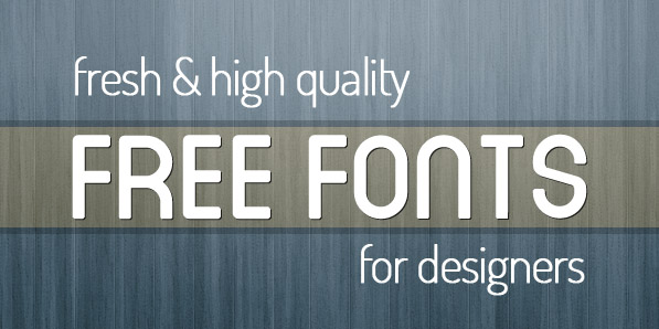 20 Fresh High Quality Free Fonts