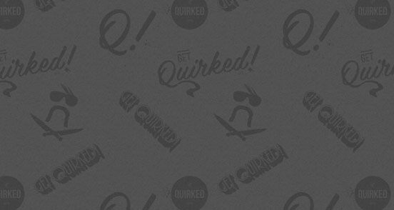 Get Quirked