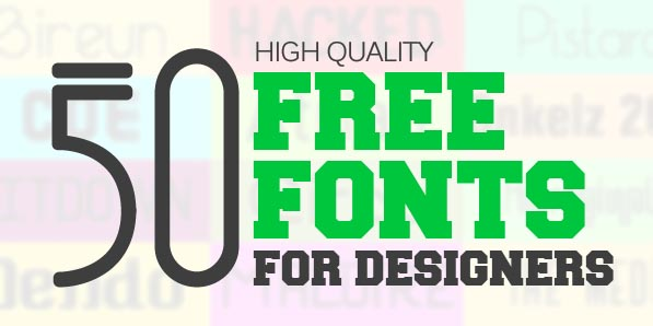 Best of 2014 - 50 Handpicked Free Fonts for Designers