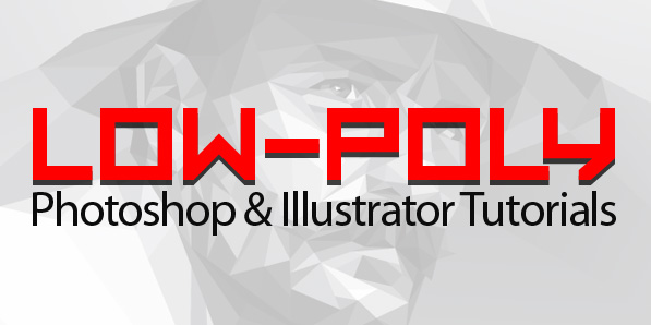 Learn How to Create Amazing Low Poly Art in Photoshop & Illustrator (12 Tuts)