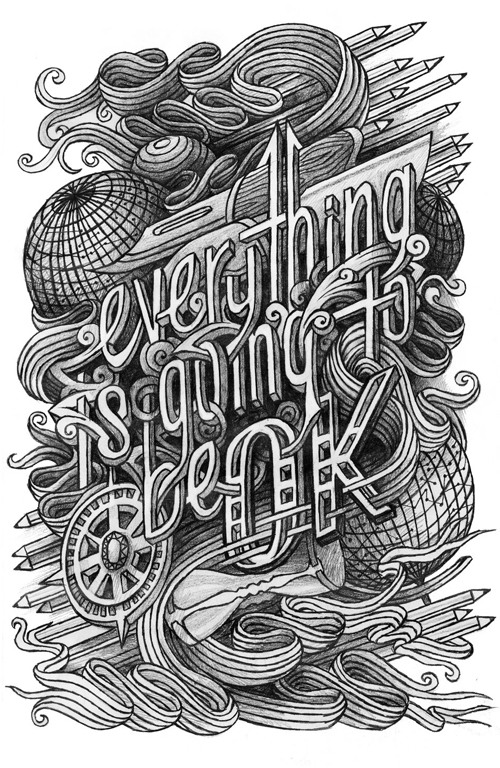 Everything is Going to Be OK typography by Eleanor Lutz