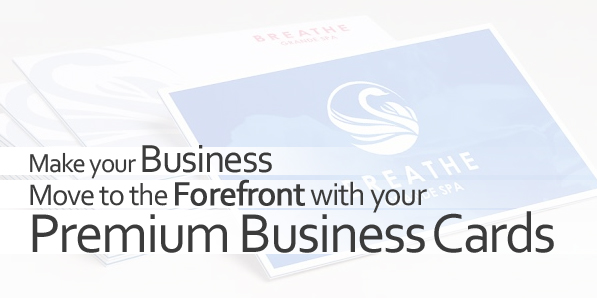 Make Your Business Move to The Forefront with Your Premium Business Cards