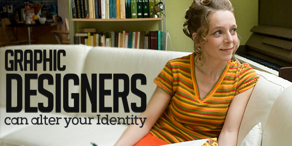 Graphic Designers can alter your Identity as a Person or as a Company