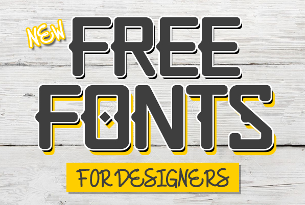 16 New Amazing Free Fonts for Designers