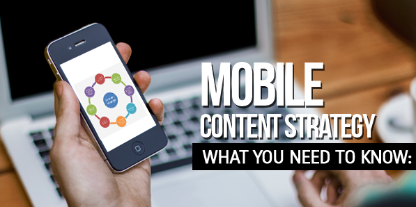 Developing a Mobile Content Strategy: What You Need To Know