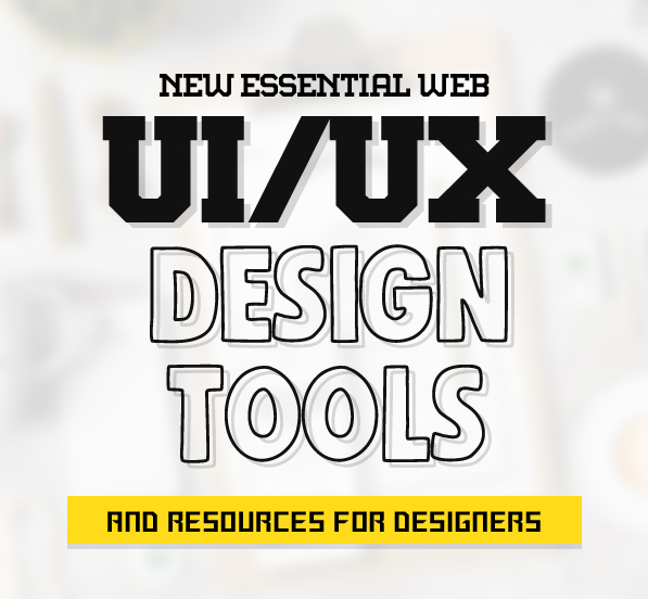 New Essential UI Design Tools & Resources for Web Designers