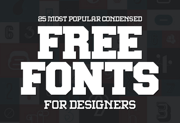 25 Free Condensed Fonts for Designers