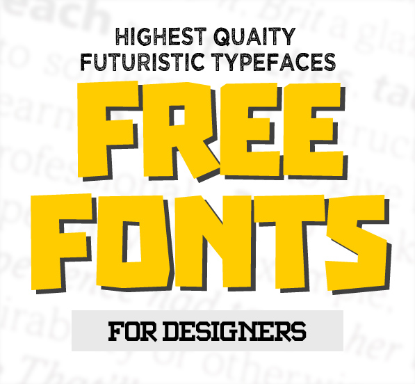 17 New Futuristic Free Fonts for Designers