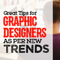 Post Thumbnail of Some Great Tips for Graphic Designers as Per New Trends