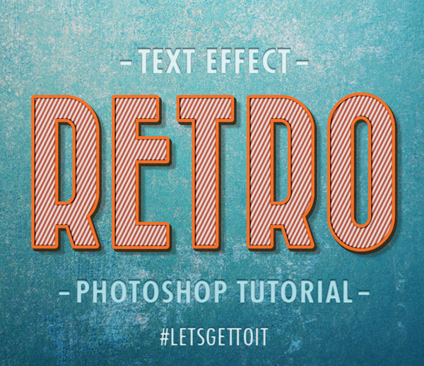 How To Create a Cool, Editable Retro Text Effect in Photoshop