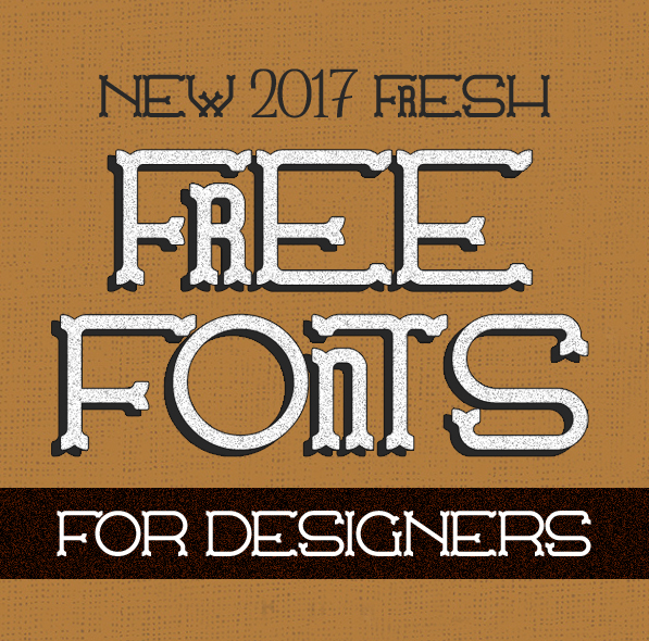 18 Fresh Free Fonts for Graphic Designers