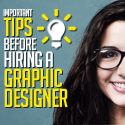 Important Tips to Consider Before Hiring a Graphic Designer