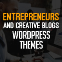 New WordPress Themes For Entrepreneurs & Blogs