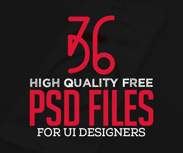 36 New Free Photoshop PSD Files for UI Designers