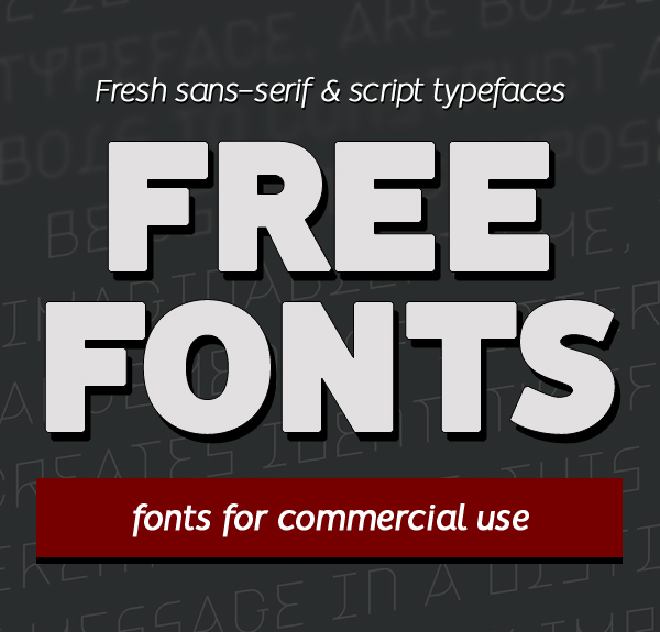 Free Fonts – 17 New Fonts For Designers