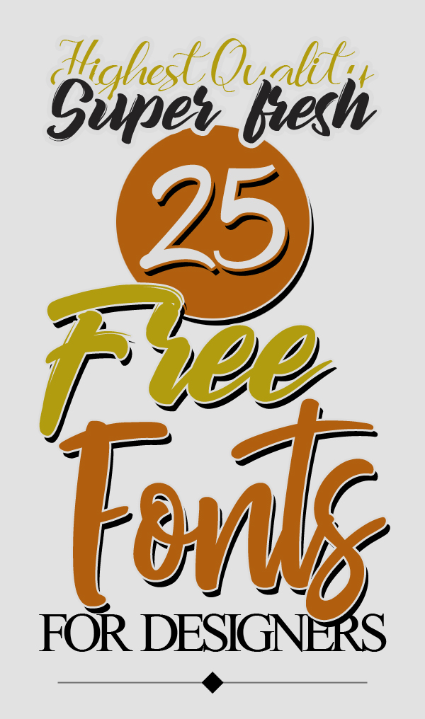 Free Fonts: 25 New Fonts for Graphic Designers