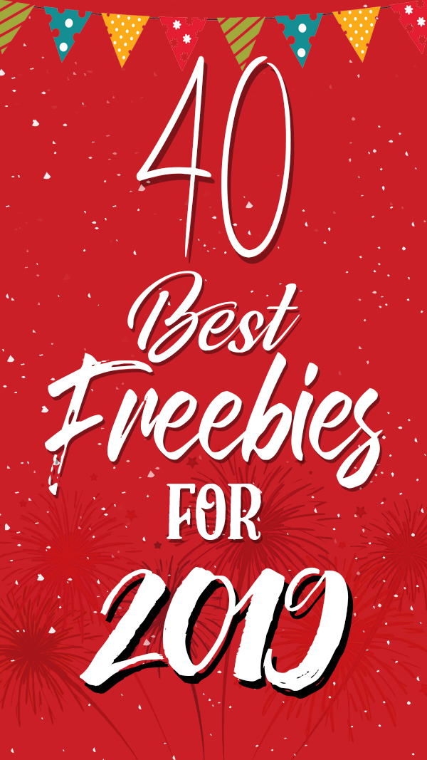 40 New High Quality Freebies For 2019