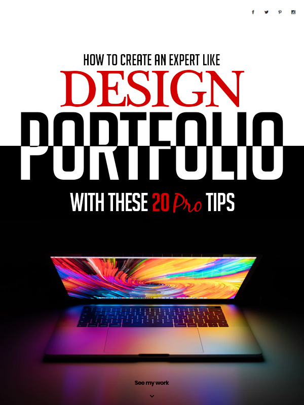 How To Create An Expert Like Design Portfolio With These 20 Pro Tips