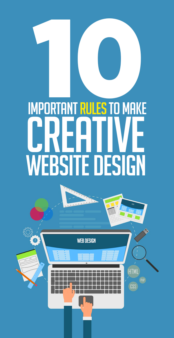 10 Important Rules to Make Creative Website Design