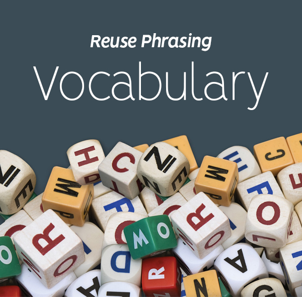 Reuse Phrasing Throughout vocabulary