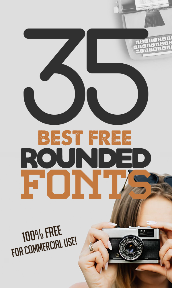 35 Best Free Rounded Fonts for Graphic Designers