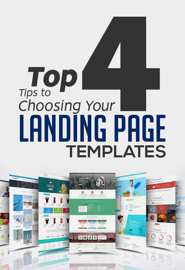 Top 4 Tips to Choosing Your Landing Page Templates