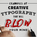 Post thumbnail of 30 Examples of Creative Typography that Will Blow Your Mind