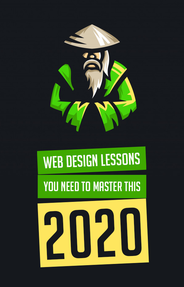 Web Design Lessons You Need to Master This 2020