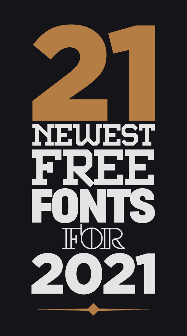 21 Newest Free Fonts For 2021