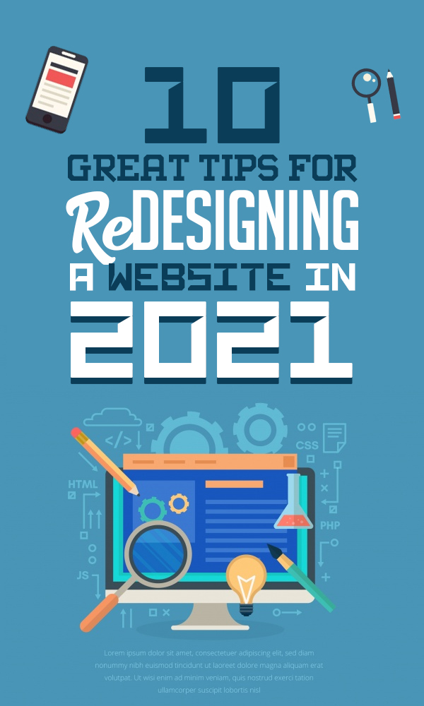 10 Great Tips For Redesigning A Website in 2021