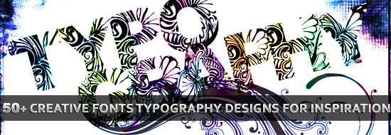 50 Creative Fonts Typography Designs for Inspiration