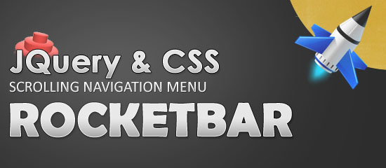"""RocketBar jQuery And CSS3 """"Stay On Top"""" Navigation Menu – Free Download"""