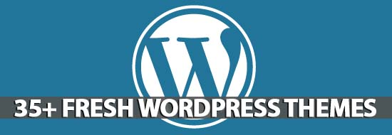 35+ Fresh WordPress Themes