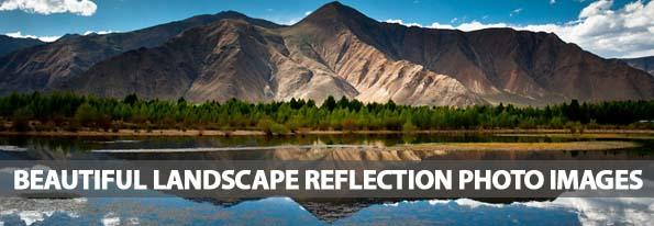 30 Beautiful Landscape Reflection Photos Images