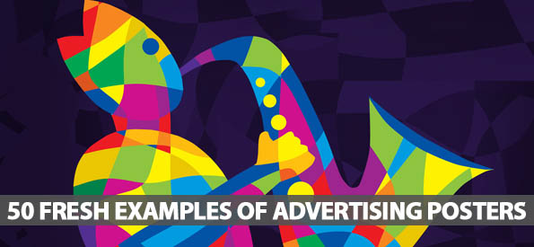 50 Fresh Examples Of Advertising Posters
