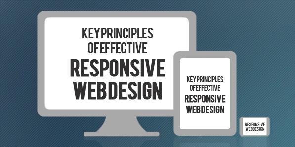 Key Principles of Effective Responsive Web Design