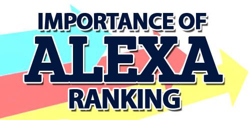 Importance Of Alexa Ranking