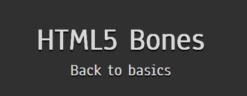 HTML5 Bones: Boilerplate for HTML5-powered Websites