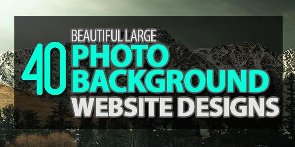 40 Beautiful Large Photo Background Website Designs